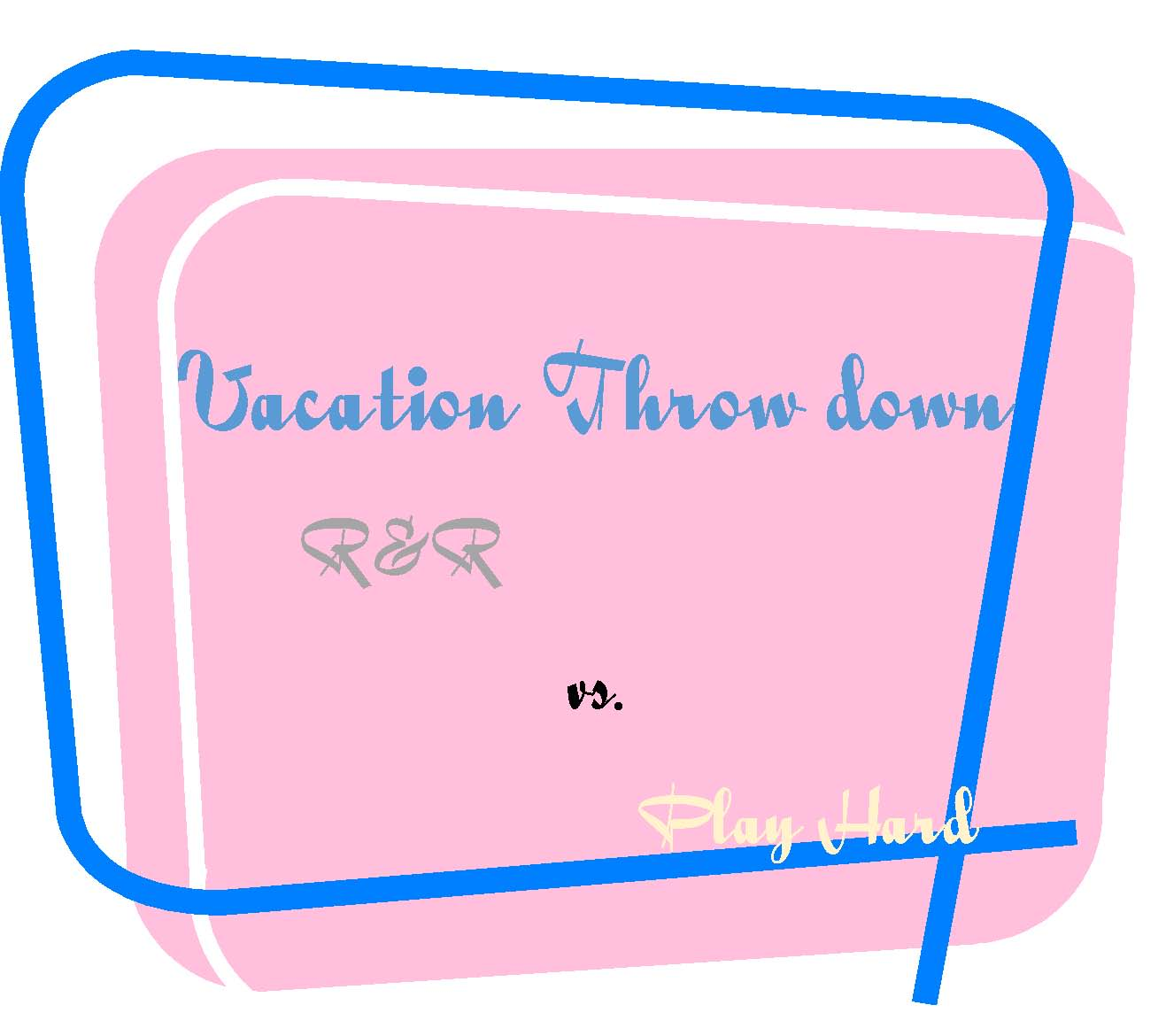 Vacation Throw down title page