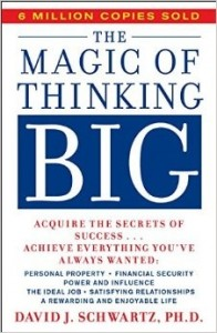 The Magic of Thinking BIG Recap