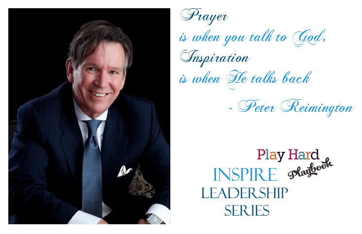 Inspire Leadership Series with Peter Remington, Publisher of Houston Luxury Magazine